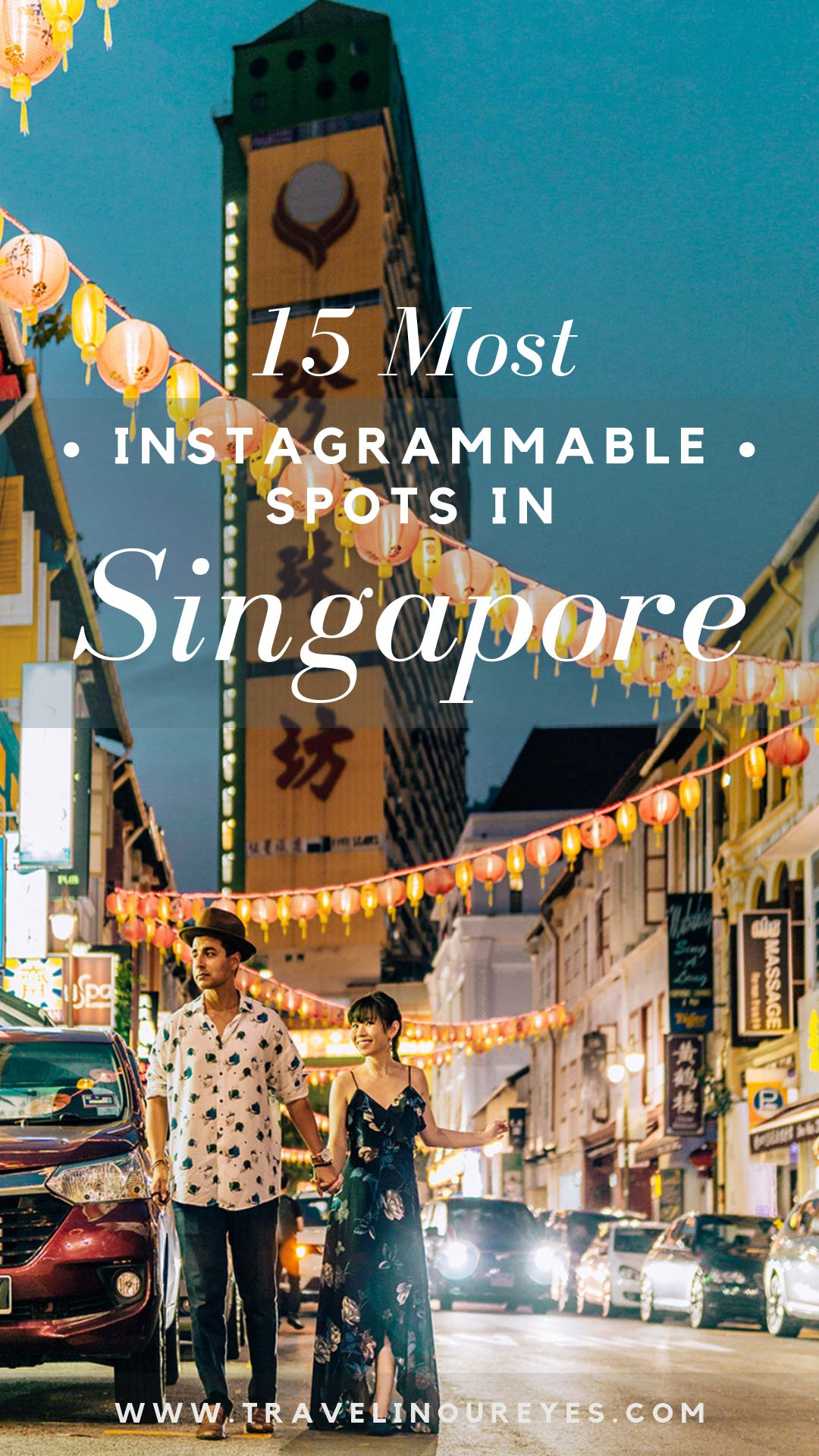 TOP INSTAGRAMMABLE PLACES IN SINGAPORE - Travel In Our Eyes